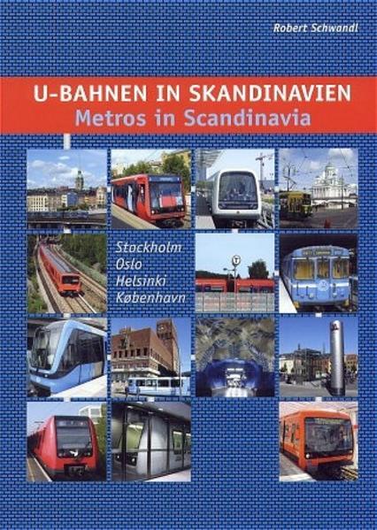 U-Bahnen in Skandinavien /Metros in Scandinavia - Coverbild
