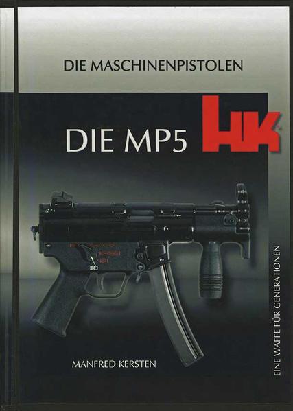 Heckler & Koch, Die MP5 – Eine Waffe für Generationen - Coverbild