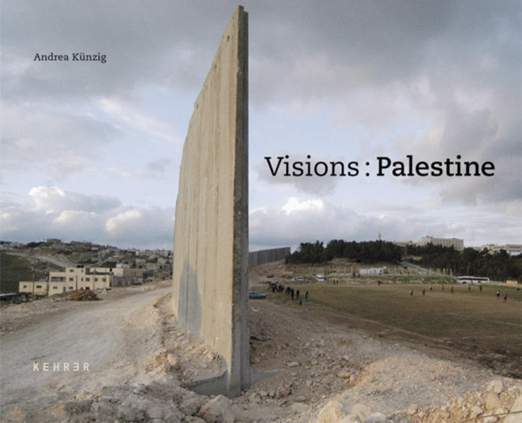 Andrea Künzig – Visions: Palestine - Coverbild