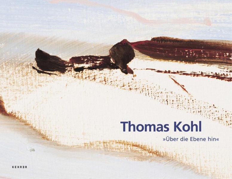 Thomas Kohl – Über die Ebene hin - Coverbild