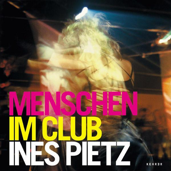Ines Pietz – Menschen im Club - Coverbild