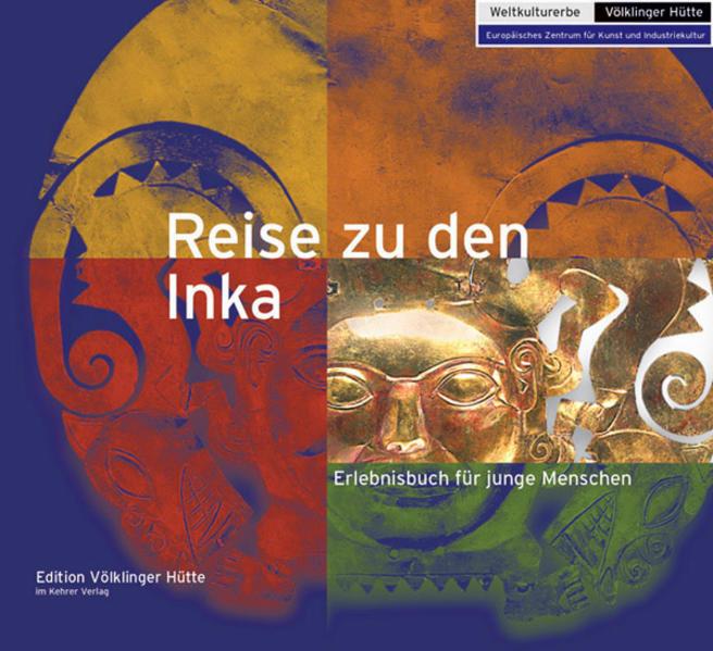 Reise zu den Inka - Coverbild