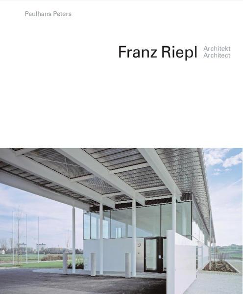 Franz Riepl  Architekt / Architect - Coverbild