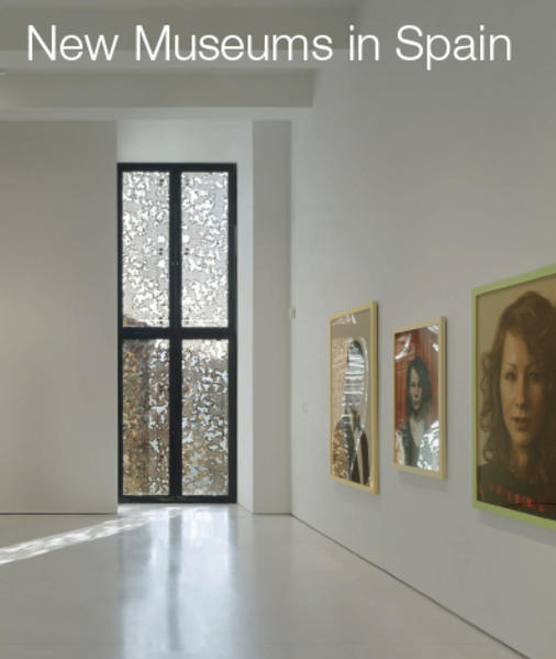 New Museums in Spain - Coverbild