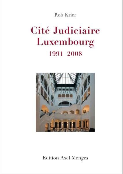Rob Krier, Cité Judiciaire, Luxembourg - Coverbild