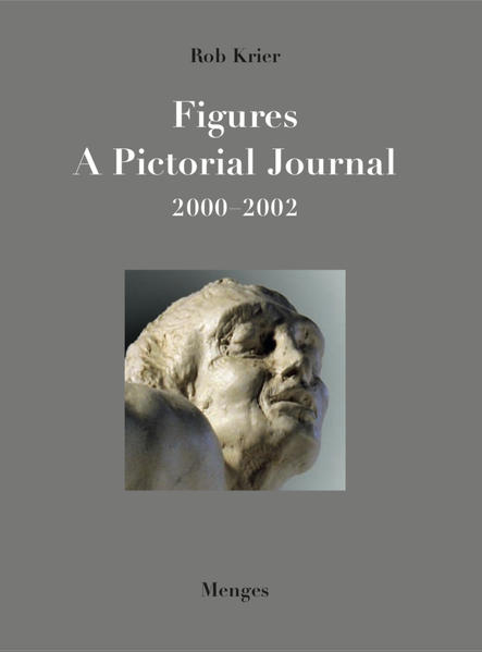 Rob Krier, Figures. A Pictorial Journal. 2000-2002 - Coverbild