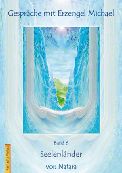 Gespräche mit Erzengel Michael, Band 6 - Coverbild
