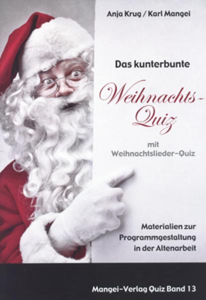 Das kunterbunte Weihnachtsquiz mit Weihnachtslieder-Quiz - Coverbild
