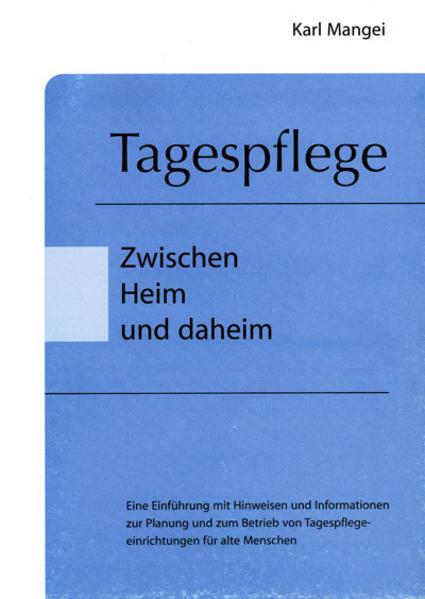 Tagespflege - Zwischen Heim und daheim - Coverbild