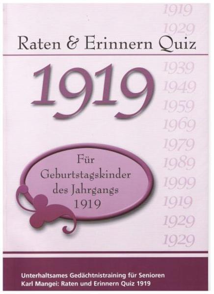 Raten und Erinnern Quiz 1919 – Für Geburtstagskinder des Jahrgangs 1919 - Coverbild