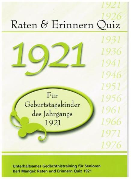 Raten und Erinnern Quiz 1921 – Für Geburtstagskinder des Jahrgangs 1921 - Coverbild