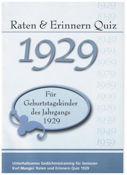 Raten und Erinnern Quiz 1929 – Für Geburtstagskinder des Jahrgangs 1929 - Coverbild