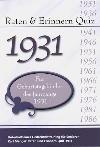 Raten und Erinnern Quiz 1931 – Für Geburtstagskinder des Jahrgangs 1931 - Coverbild