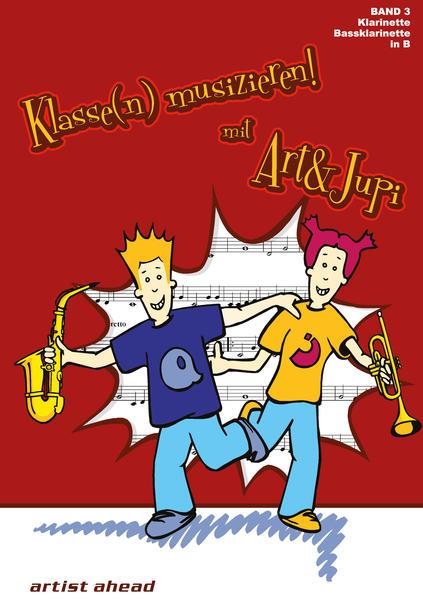 Klasse(n) musizieren mit Art & Jupi - Band 3 - Coverbild