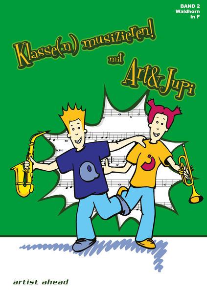 Klasse(n) musizieren mit Art & Jupi - Band 2 - Coverbild