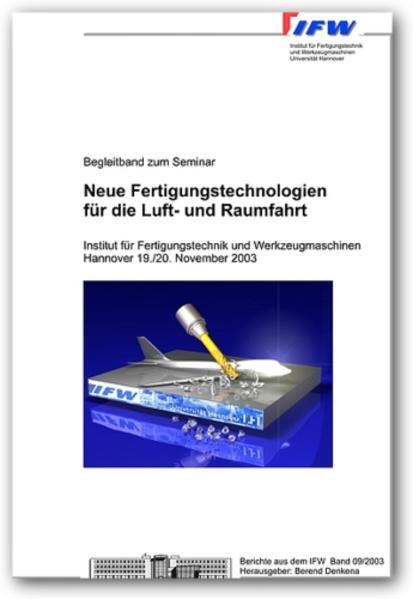 Neue Fertigungstechnologien für die Luft- und Raumfahrt - Coverbild