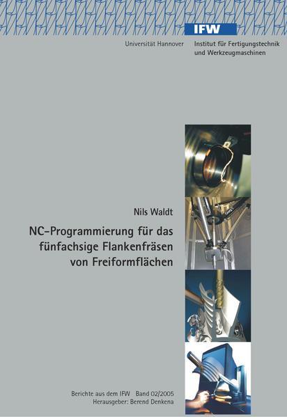 NC-Programmierung für das fünfachsige Flankenfräsen von Freiformflächen - Coverbild
