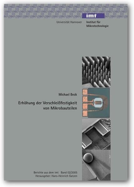 Erhöhung der Verschleissfestigkeit von Mikrobauteilen - Coverbild