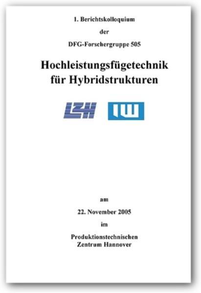 Hochleistungsfügetechnik für Hybridstrukturen - Coverbild
