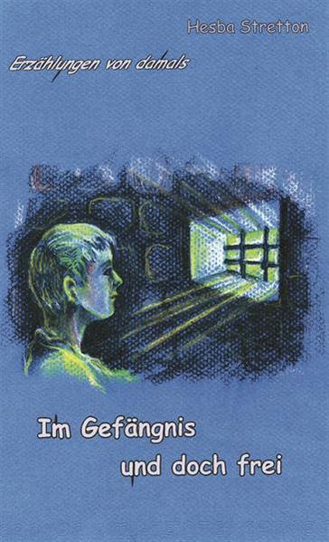 Im Gefängnis und doch frei - Coverbild