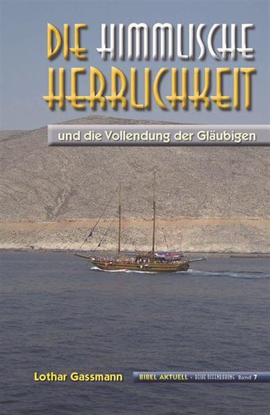 Die himmlische Herrlichkeit - Coverbild