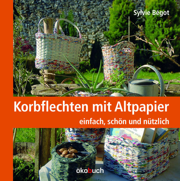 Download PDF Kostenlos Korbflechten mit Altpapier