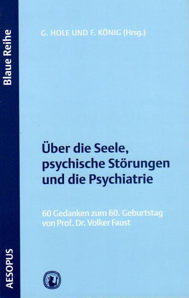 Über die Seele, psychische Störungen und die Psychiatrie - Coverbild