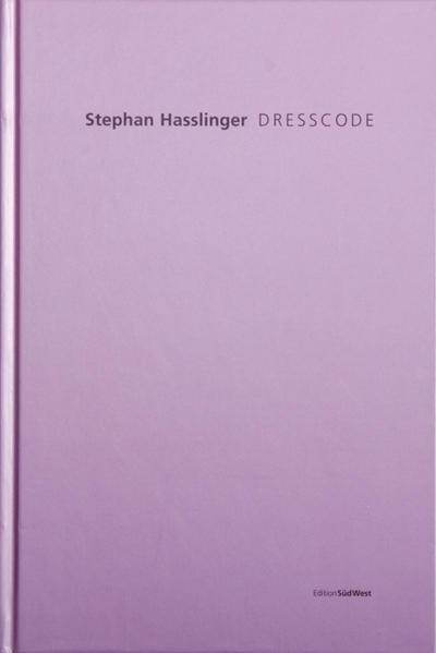 Stephan Hasslinger - DRESSCODE - Coverbild