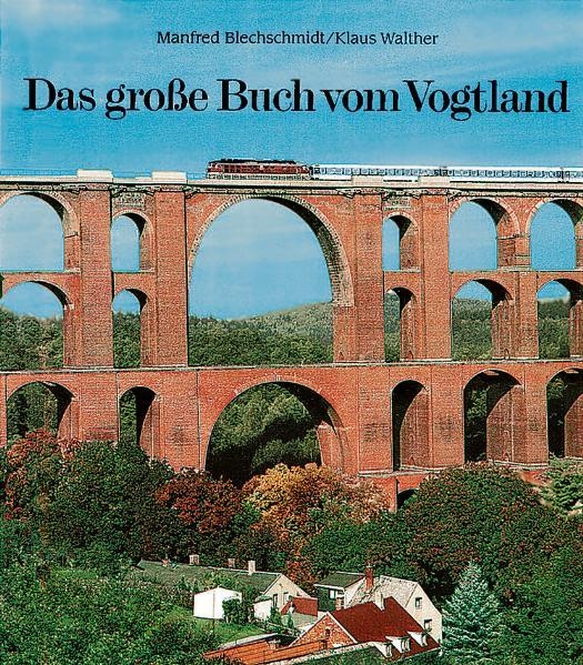 Das große Buch vom Vogtland PDF Herunterladen