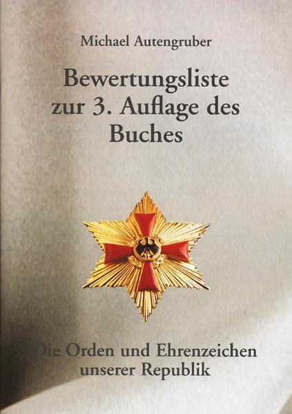 """Bewertungsliste zur 3. Auflage des Buches """"Die Orden und Ehrenzeichen unserer Republik"""" - Coverbild"""