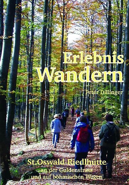 Erlebnis Wandern St. Oswald-Riedlhütte - Coverbild