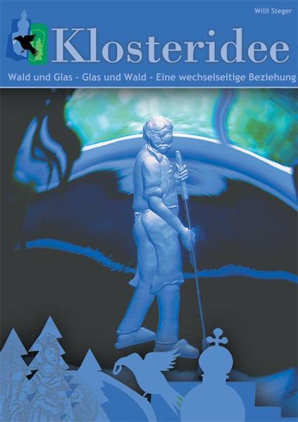Wald und Glas - Glas und Wald: Eine wechselseitige Beziehung - Coverbild