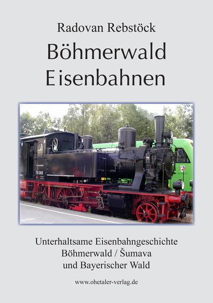 Böhmerwald Eisenbahnen - Coverbild
