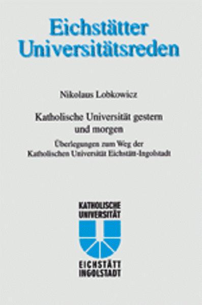 Katholische Universtität gestern und morgen - Coverbild