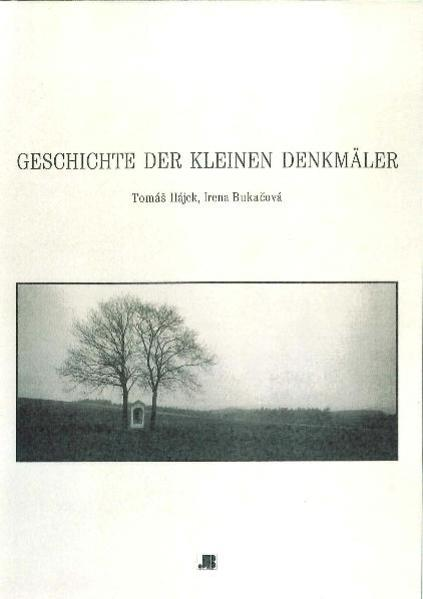 Geschichte der kleinen Denkmäler - Coverbild