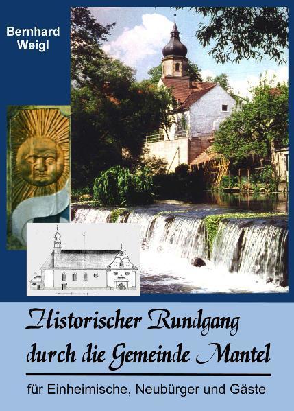 Historischer Rundgang durch Mantel - Coverbild