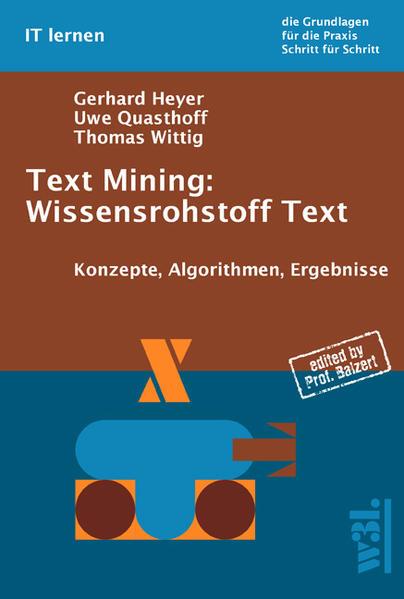 Text Mining: Wissensrohstoff Text Epub Herunterladen