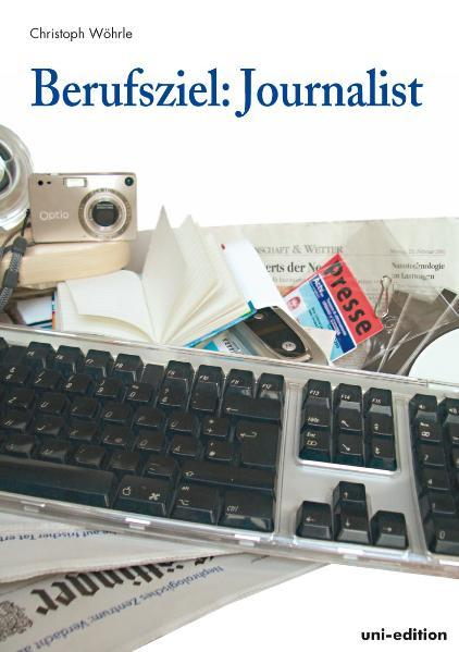 Berufsziel: Journalist - Coverbild