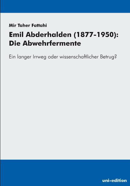 Emil Abderhalden (1877-1950): Die Abwehrfermente - Coverbild