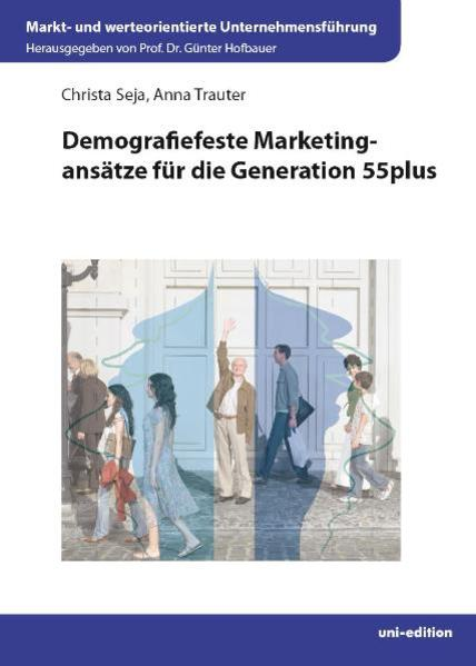 Demografiefeste Marketingansätze für die Generation 55plus - Coverbild
