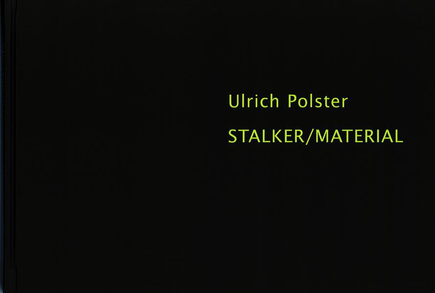 Ulrich Polster - Stalker / Material - Coverbild
