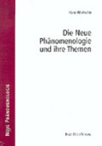 Download PDF Kostenlos Die Neue Phänomenologie und Ihre Themen