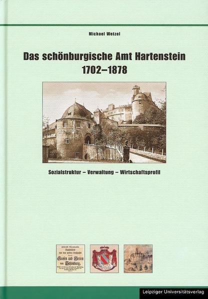 Das schönburgische Amt Hartenstein 1702-1878 - Coverbild