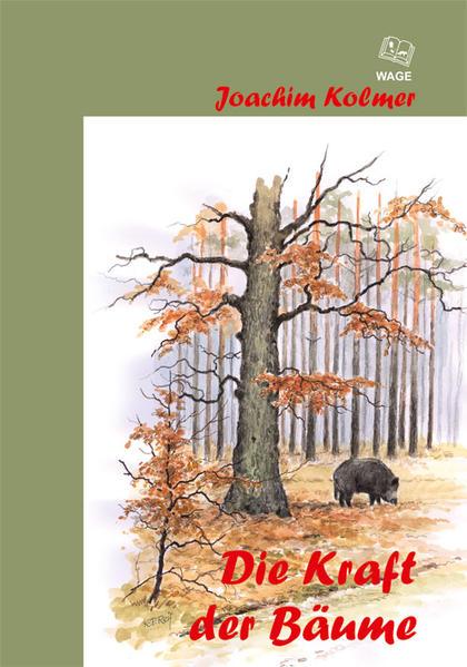 Die Kraft der Bäume - Coverbild