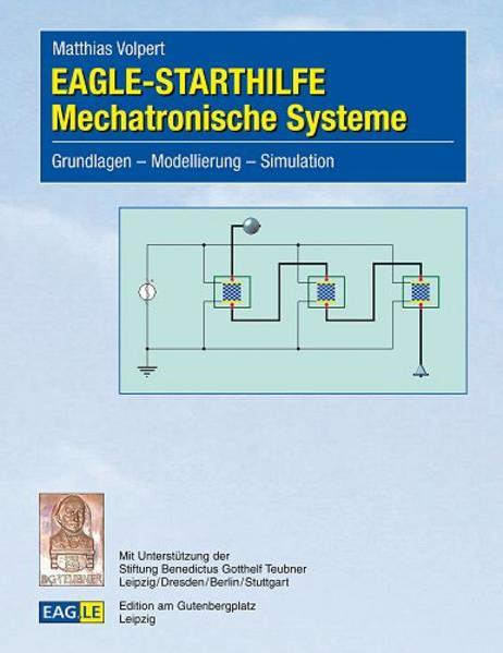 Download EAGLE-STARTHILFE Mechatronische Systeme PDF Kostenlos