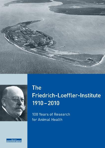 The Friedrich-Loeffler-Institute 1910–2010 - Coverbild