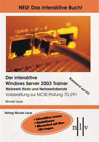 Der interaktive Windows Server 2003 Trainer Netzwerk Hosts und Netzwerkdienste - Coverbild