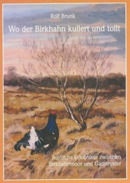 Wo der Birkhahn kullert und tollt - Coverbild