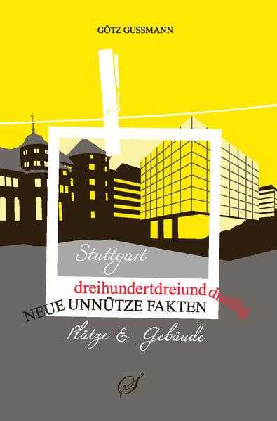 Stuttgart - Plätze und Gebäude - Coverbild