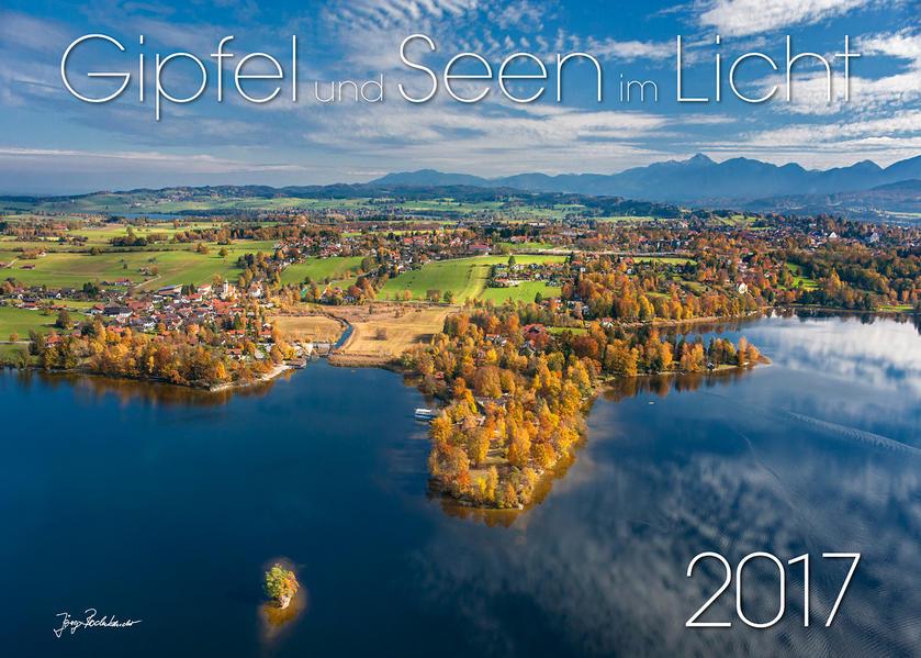 Gipfel und Seen im Licht 2017 - Coverbild
